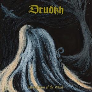 Drudkh - Eternal Turn of the Wheel