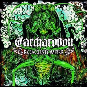 Carcharodon -Roachstomper