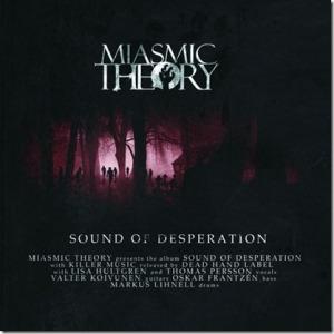 Miasmic Theory - Sound of Desperation